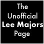 The Unofficial Lee Majors Page